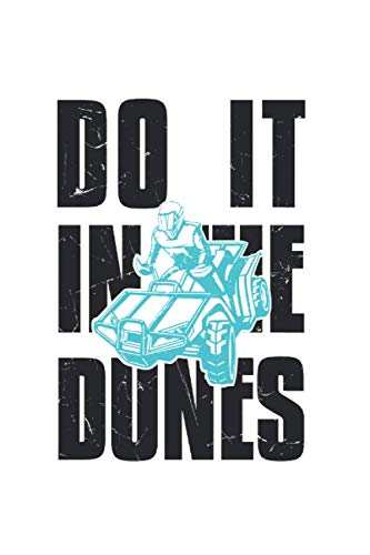 Do It In The Dunes Dune Buggy Lover: College Ruled Lined Buggies Notebook for Buggy Lovers or Racers (or Gift for Race Lovers or Buggy Owners)