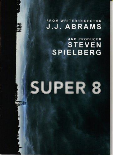 【映画パンフレット】 『SUPER8/スーパーエイト』 監督:J・J・エイブラムス.製作:スティーヴン・スピルバーグ