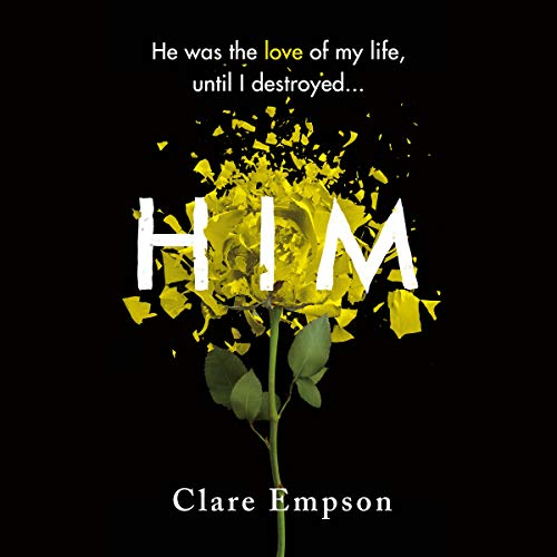 Him Audiobook By Clare Empson cover art