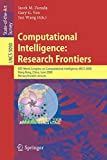 Computational Intelligence: Research Frontiers : IEEE World Congress on Computational Intelligence, WCCI 2008, Hong Kong, China, June 1-6, 2008, ... 5050 (Lecture Notes in Computer Science)