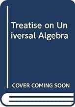 Treatise on Universal Algebra