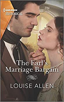 The Earl's Marriage Bargain (Liberated Ladies Book 2) by [Louise Allen]
