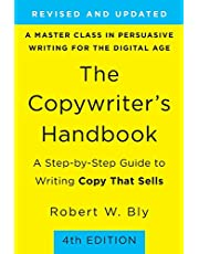 Copywriter's Handbook: A Step-By-Step Guide to Writing Copy that Sells
