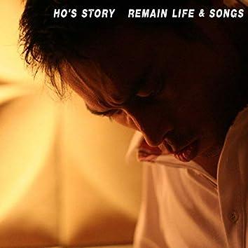 Ho's Story Remain Life & Songs