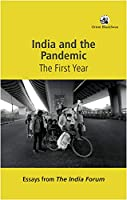 India and the pandemic: The First Year