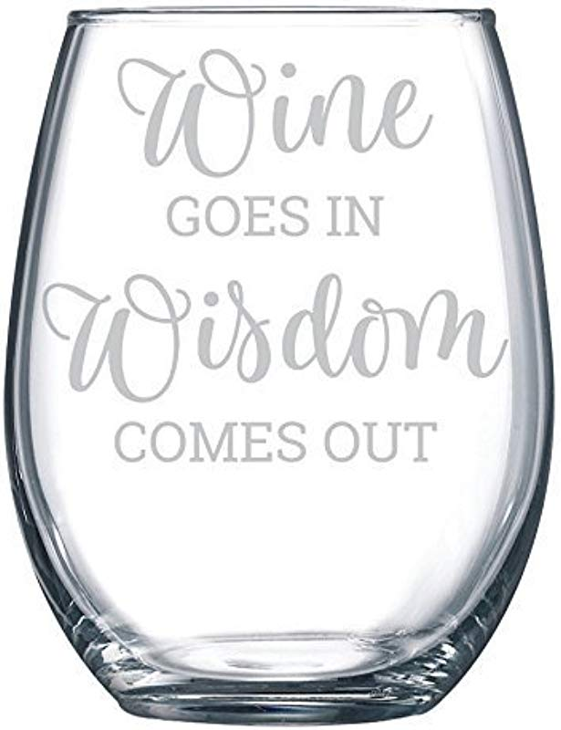 Wine Goes In Wisdom Comes Out Funny Gift Laser Etched Wine Glass Cursive 15 Oz