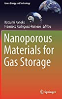 Nanoporous Materials for Gas Storage (Green Energy and Technology)