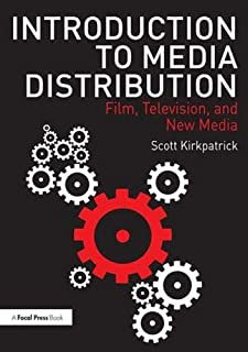 Introduction to Media Distribution: Film, Television, and New Media