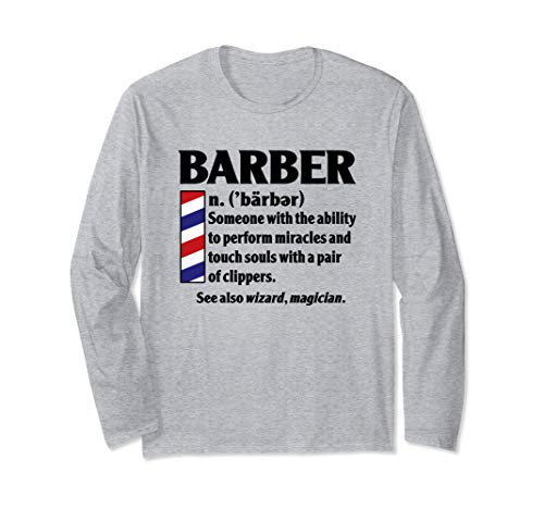 Cool Best Barber Definition Gift - Miracles With Clippers Long Sleeve T-Shirt