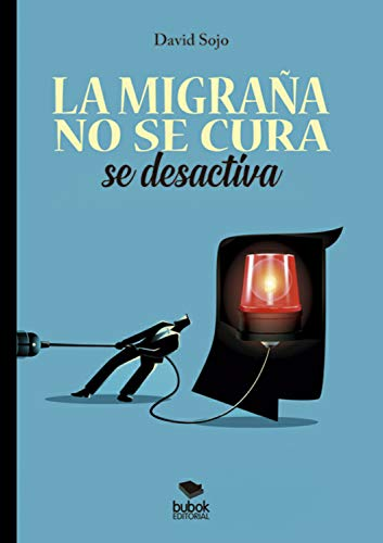 La migraña no se cura, se desactiva