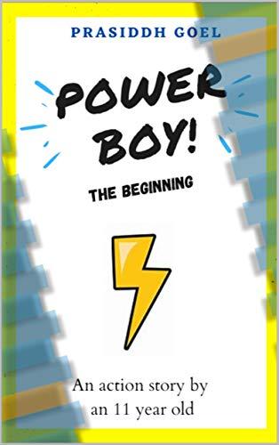 Power Boy - The Beginning (English Edition)