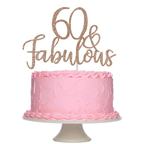 Rose Gold Glittery 60 & Fabulous Birthday Cake Topper for 60th Birthday Party Decorations, 60 Birthday Cake Decorations Supplies (Double Sided)