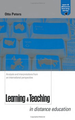 Learning And Teaching In Distance Education Analyses And Interpretations From An International Perspective Open