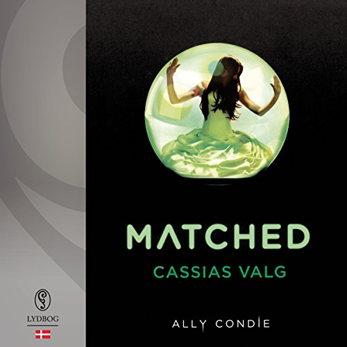 Matched (Cassias valg) (Danish Edition) audiobook cover art