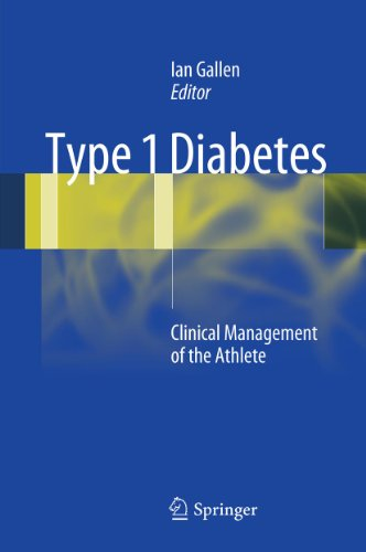 Type 1 Diabetes: Clinical Management of the Athlete (English Edition)