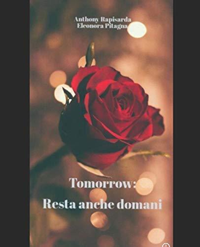 Tomorrow: Resta anche domani