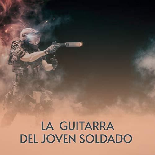 La Guitarra Del Joven Soldado