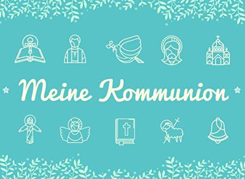 Meine Kommunion: Gästebuch, Erinnerungsalbum und Fotoalbum zur Erstkommunion für Jungen | 108...