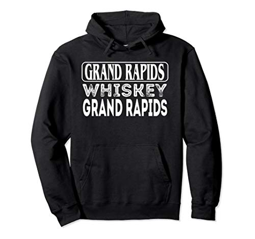 Grand Rapids Whiskey Cool American City Travel Souvenir Pullover Hoodie