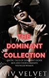 The Dominant Collection: Erotic Tales of Dominant Older Men and Their Submissive Younger Women