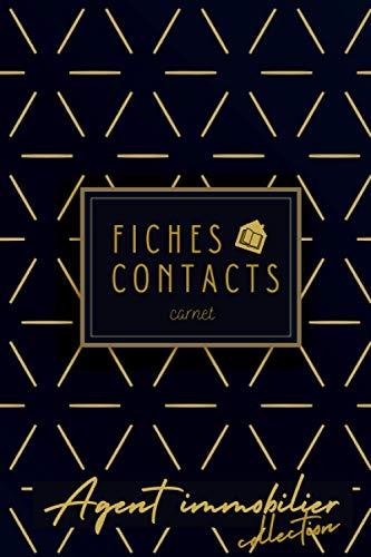 Fiches contacts carnet: Agent immobilier Carnet de fiches contacts: CARNET PROFESSIONNELS DE L'IMMOBILIER Carnet de prospects,compte rendu de données clientèle - Synthèse de rdv