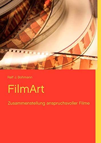 FilmArt: Zusammenstellung anspruchsvoller Filme