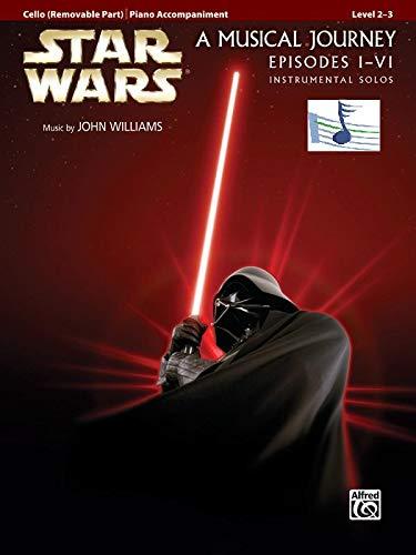 STAR WARS - A Musical Journey - Episodes I-VI - Instrumental Solos Cello - Violoncello Noten [Musiknoten]