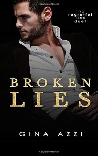 Broken Lies: A Hollywood Romance (The Regretful Lies Duet)