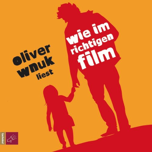 Wie im richtigen Film                   By:                                                                                                                                 Oliver Wnuk                               Narrated by:                                                                                                                                 Oliver Wnuk                      Length: 5 hrs and 1 min     Not rated yet     Overall 0.0