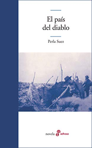 El país del diablo (Edhasa Literaria) (Spanish Edition)