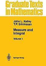 Measure and Integral: Volume 1 (Graduate Texts in Mathematics Book 116)