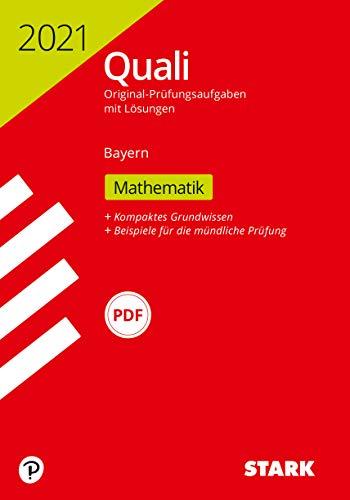 STARK Original-Prüfungen Quali Mittelschule 2021 - Mathematik 9. Klasse - Bayern