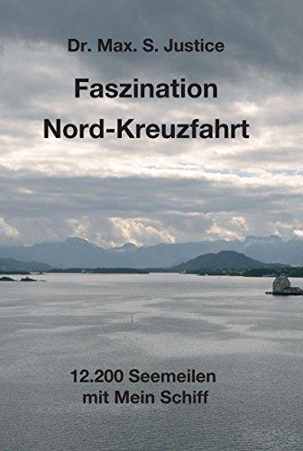 Faszination Nord-Kreuzfahrt: 12.200 Seemeilen mit Mein Schiff