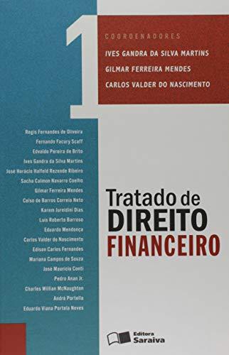 Tratado de direito financeiro - Volume 1 - 1ª edição de 2013