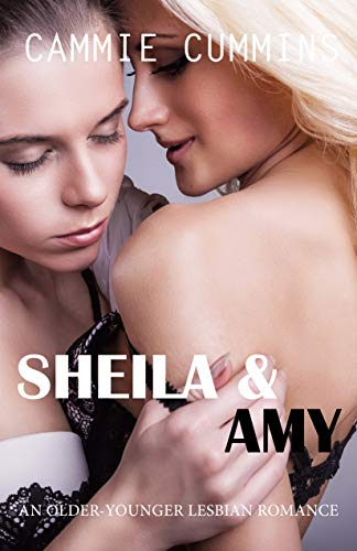 Sheila & Amy (Older-Younger Lesbian Romance Book 2) (English Edition)