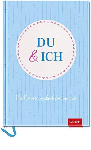 Du und ich: Ein Erinnerungsbuch für uns Zwei