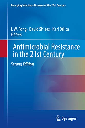 Antimicrobial Resistance in the 21st Century (Emerging Infectious Diseases of the 21st Century) (English Edition)