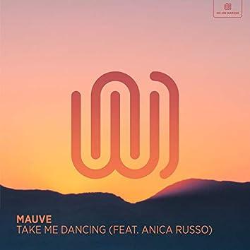 Take Me Dancing