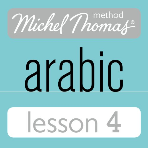 Michel Thomas Beginner Arabic, Lesson 4 cover art