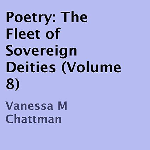 Poetry: The Fleet of Sovereign Deities, Volume 8 audiobook cover art
