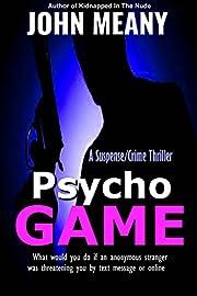 Psycho Game: (A Suspense/Crime Thriller)