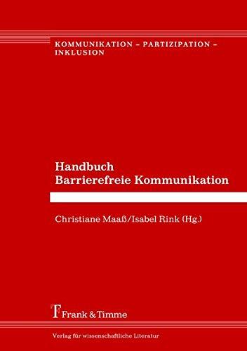Handbuch Barrierefreie Kommunikation (Kommunikation – Partizipation – Inklusion)
