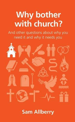 Why bother with church?