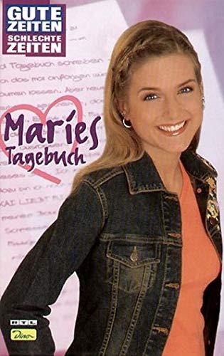 Gute Zeiten, schlechte Zeiten. Maries Tagebuch. Band zum Ausstieg von Jeanette Biedermann aus der Serie.