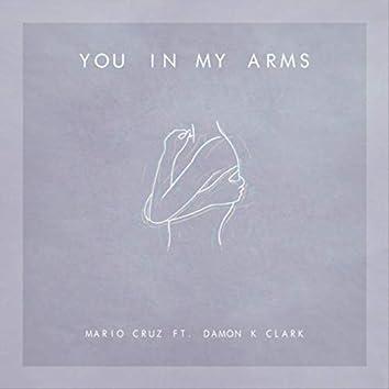 You in My Arms (feat. Damon K. Clark)