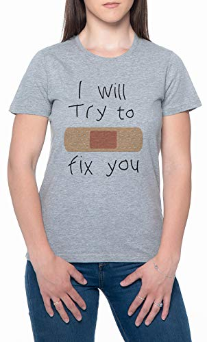 I Will Try To Fix You Gris Mujer Camiseta Mangas Cortas Tamaño M Mens T-Shirt Grey Size M