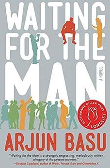 Waiting for the Man: A Novel by [Arjun Basu]