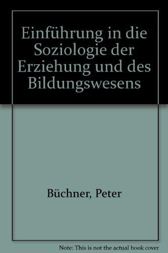 Einführung in die Soziologie der Erziehung und des Bildungswesens