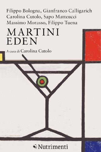 Martini Eden (Italian Edition)