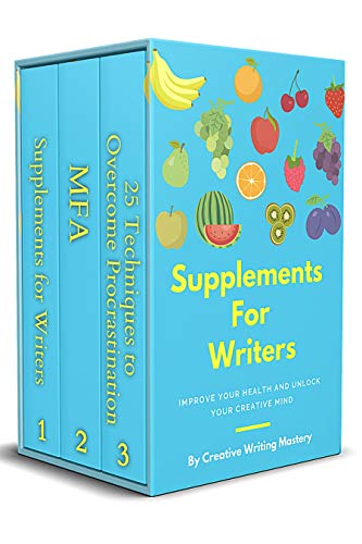 Creative Writing Mastery 3-Book Bundle: Supplements for Writers, M.F.A., 25...
